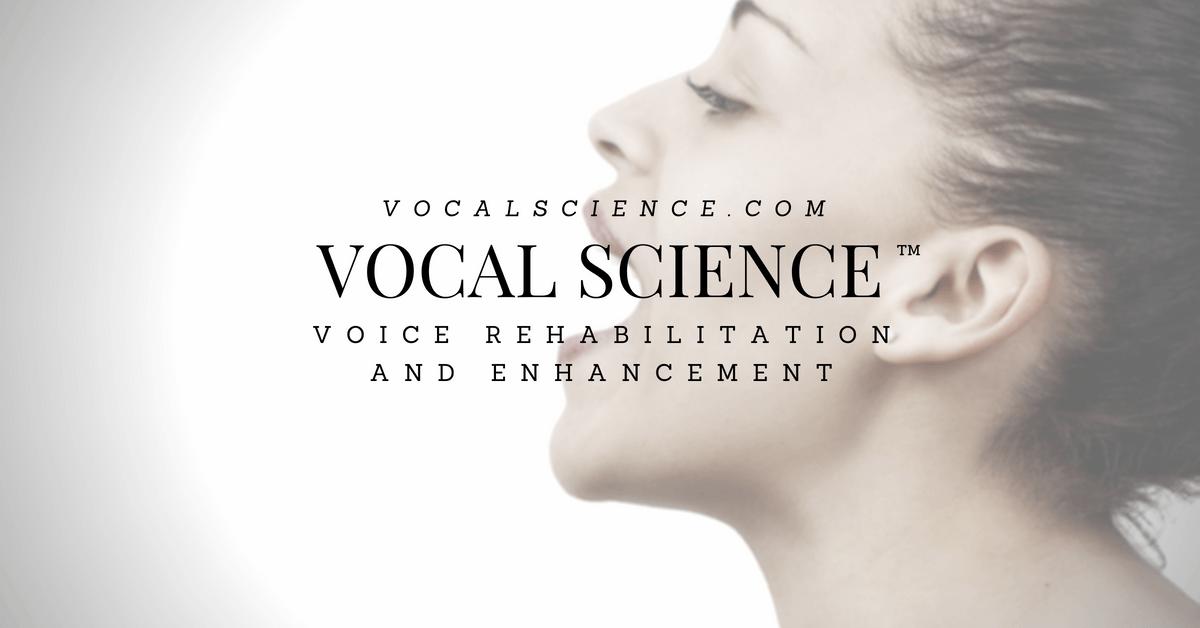 Vocal Science - Voice Rehabilitation