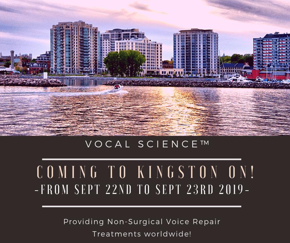 Vocal Science – Coming to Kingston, Gananoque & Belleville Ontario Canada (COMPLETE!)!